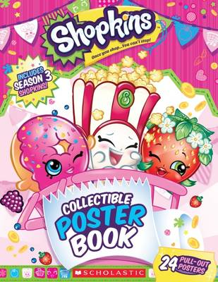 Shopkins: Collectible Poster Book by Scholastic Inc.