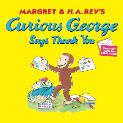 Curious George Says Thank You by H. A. Rey
