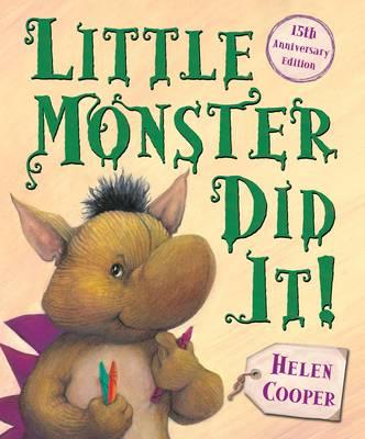 Little Monster Did It! by Helen Cooper