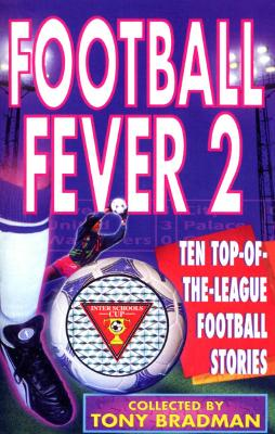 Football Fever 2 by Tony Bradman
