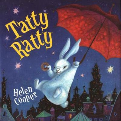 Tatty Ratty by Helen Cooper
