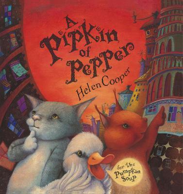 A Pipkin Of Pepper by Helen Cooper