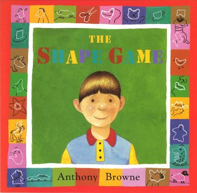 The Shape Game by Anthony Browne