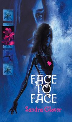 Face To Face by Sandra Glover