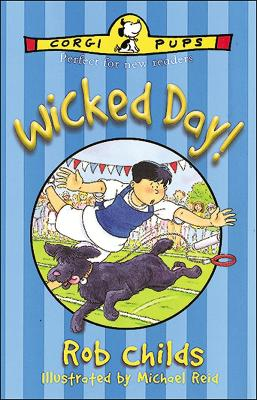 Wicked Day! by Rob Childs