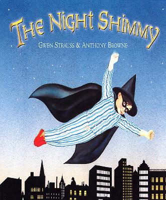 The Night Shimmy by Anthony Browne