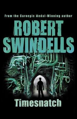 Timesnatch by Robert Swindells