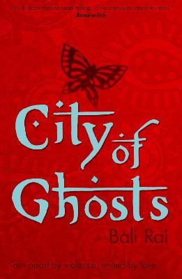 City of Ghosts by Bali Rai