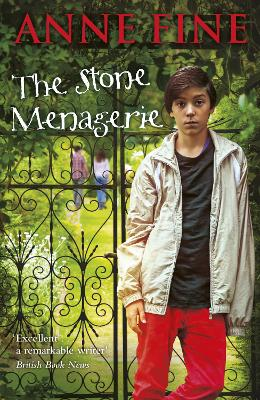 The Stone Menagerie by Anne Fine