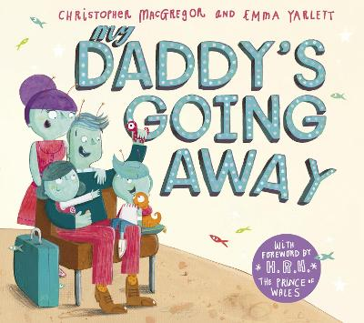 My Daddy's Going Away by Christopher MacGregor