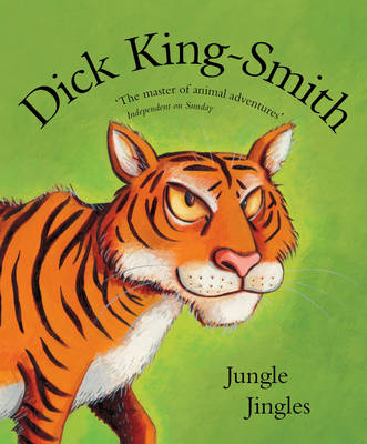 Jungle Jingles by Dick King-Smith