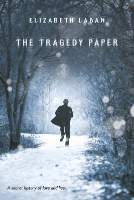 The Tragedy Paper by Elizabeth LaBan