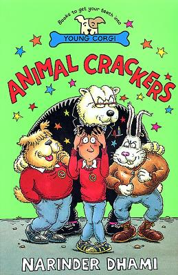 Animal Crackers by Narinder Dhami