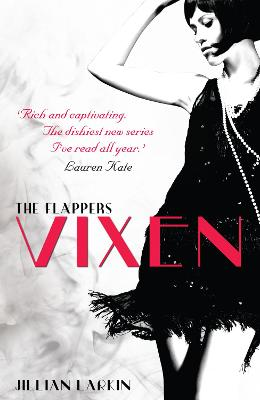 The Flappers: Vixen by Jillian Larkin