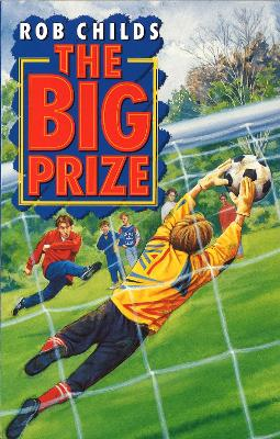 The Big Prize by Rob Childs