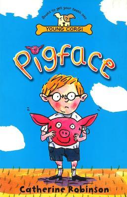Pigface by Catherine Robinson