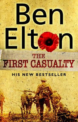 First Casualty by Ben Elton