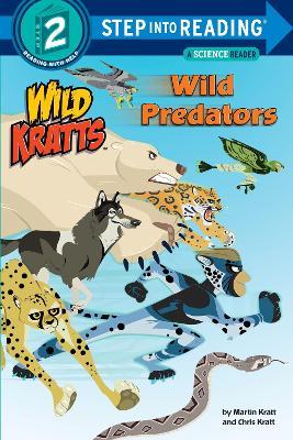 Wild Predators (Wild Kratts) Step Into Reading Lvl 2 by Chris Kratt, Martin Kratt