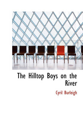 The Hilltop Boys on the River by Cyril Burleigh
