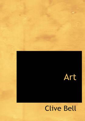 Art by Arthur Clive Heward Bell, Professor of Economics Clive (Heidelberg University) Bell