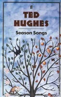 Season Songs by Ted Hughes