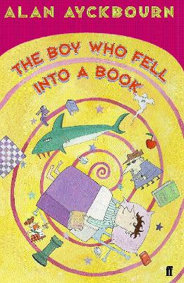 The Boy Who Fell into a Book by Alan Ayckbourn