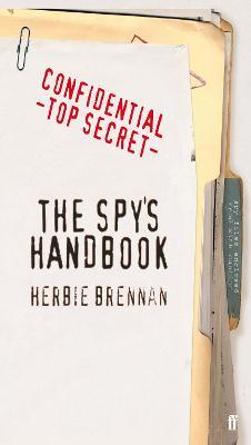 The Spy's Handbook by Herbie Brennan