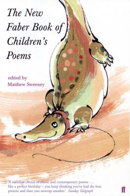 The New Faber Book of Children's Poems by Matthew Sweeney