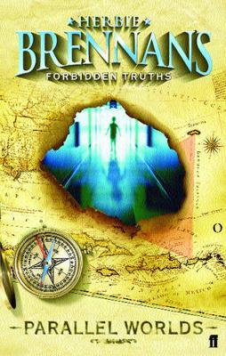 Forbidden Truths: Parallel Worlds by Herbie Brennan