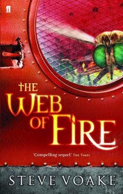 The Web Of Fire by Steve Voake