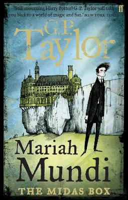 Mariah Mundi: The Midas Box by G P  Taylor