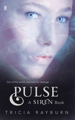 Pulse: A Siren Book by Tricia Rayburn