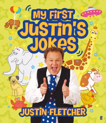 My First Justin's Jokes by Justin Fletcher