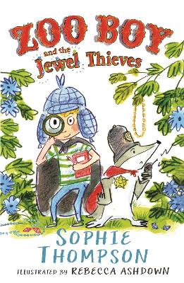 Zoo Boy and the Jewel Thieves by Sophie Thompson