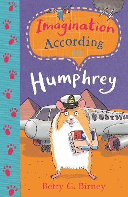 Imagination According to Humphrey by Betty G. Birney