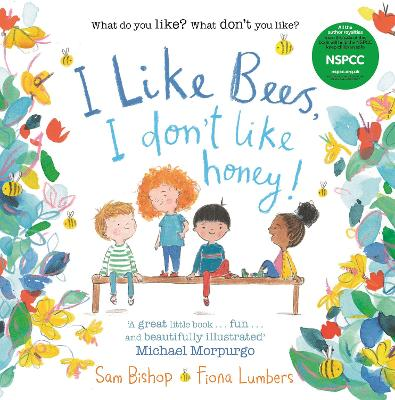 I Like Bees, I Don't Like Honey! by Sam Bishop