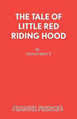 The Tale of Little Red Riding Hood by Simon Brett