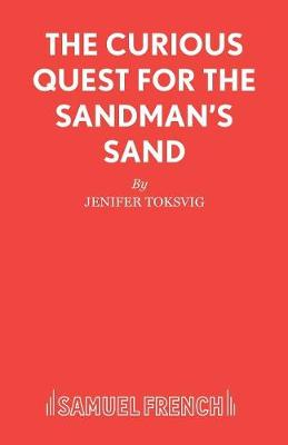 The Curious Quest for the Sandman's Sand by Jeni Toksvig, David Perkins