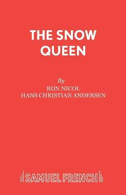 The Snow Queen by Ron Nicol