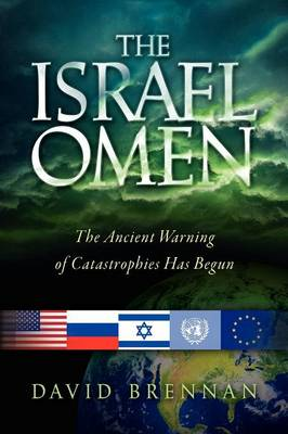 The Israel Omen by David (Monash University, Clayton, Victoria, Australia) Brennan