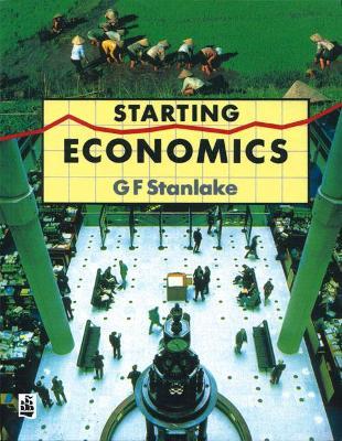 Starting Economics Paper by George F. Stanlake