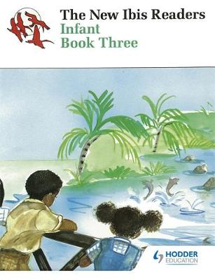 New Ibis Readers Book 3 by Estate Of Olly Nada, Esmee E. Mejias, Noreen Majias-Bennett