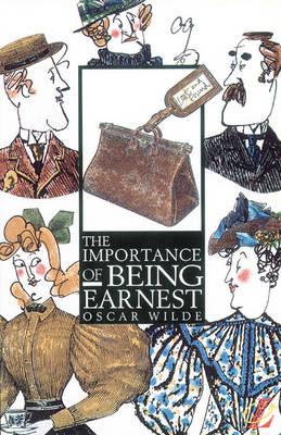 The Importance of Being Earnest by Oscar Wilde, Roy Blatchford, Trevor Millum
