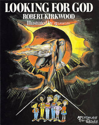Looking for God Paper by Robert Kirkwood