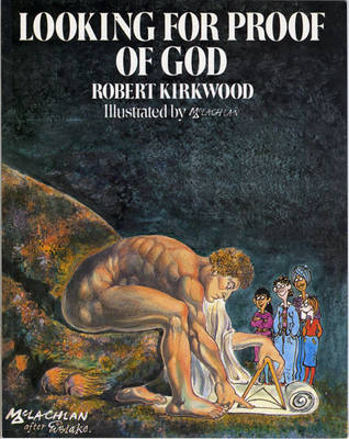 Looking for Proof of God Paper by Robert Kirkwood