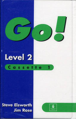 Go! Class Cassette (2) Level 2 by Steve Elsworth, Jim Rose