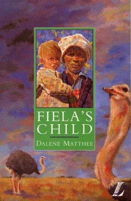 Fiela's Child by Dalene Matthee, Roy Blatchford, Cathy Poole