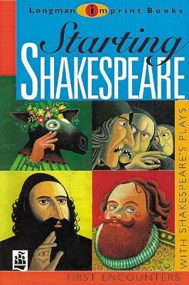 Starting Shakespeare by Linda Marsh, Michael Marland