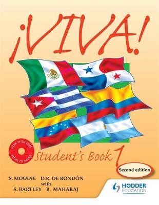 Viva Student's Book 1 with Audio CD by Sylvia Moodie, Derrunay R. Rondon, Bedoor Maharaj, Sylvia Kublalsingh