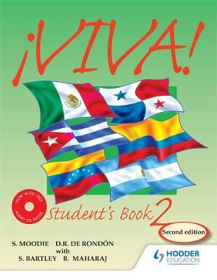 Viva Student's Book 2 with Audio CD by Sylvia Moodie, Derrunay R. Rondon, Bedoor Maharaj, Sylvia Kublalsingh